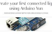 Arduino Yun. Erstellen Sie Ihre erste angeschlossene Leuchte.