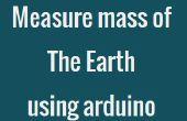 Gewusst wie: Masse der Erde mit Arduino zu messen.
