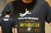 MythBusters T-shirt! (Custom T-shirt Druck mit Leichtigkeit)