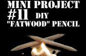Mini-Projekt #11: DIY Fatwood Bleistift