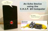 Ein Echo-Gerät mit dem Computer C.H.I.P $9