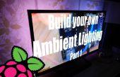Bauen Sie Ihr eigenes Ambiente-Beleuchtung mit dem Raspberry Pi