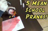 5 Schule Streiche, die nie im Stich