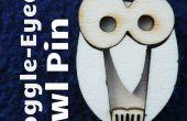 Machen eine goggle-eyed Owl Pin