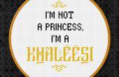 Game of Thrones - ich bin keine Prinzessin, ich bin ein Khaleesi - kostenlose Cross Stitch PDF Muster