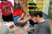 Wie man eine Instructables Build Nacht veranstaltet