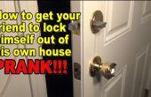Wie man jemand, sich aus ihrem eigenen Haus zu sperren! PRANK