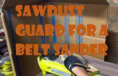 Sägemehl-Guard für Bandschleifer!