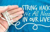 19 unerwartete Leben Hacks mit String
