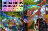 Einrichten einer BODACIOUS BUBBLE-STATION für Partys, FESTIVALS & Veranstaltungen - erstellen Sie IHRE eigene Riesen Spaß!!!