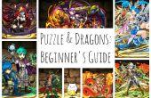 Puzzle und Drachen Einsteiger-Guide (aktualisiert für Version 8.6)