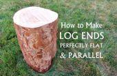 Wie erstelle ich log enden perfekt flach & parallel