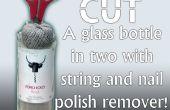 Wie man eine Flasche mit String und Nagellack-Entferner geschnitten!