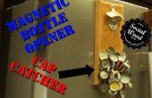 Wie erstelle ich einen Flaschenöffner mit einem magnetischen Verschluss Catcher